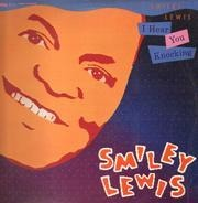 Smiley Lewis - I Hear You Knocking