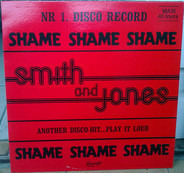 Smith And Jones - Shame Shame Shame