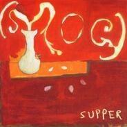 Smog - Supper
