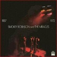 Smokey Robinson And The Miracles - 1957 1972