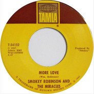 Smokey Robinson And The Miracles - More Love