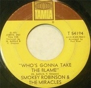 Smokey Robinson & The Miracles - Who's Gonna Take The Blame / I Gotta Thing For You