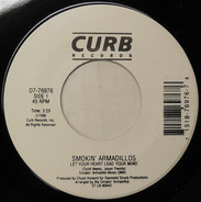 Smokin' Armadillos - Let Your Heart Lead Your Mind