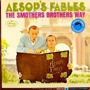 Smothers Brothers - Aesop's Fables The Smothers Brothers Way
