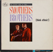 Smothers Brothers - (Think Ethnic!)