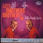 Smothers Brothers - The Songs And Comedy Of The Smothers Brothers At The Purple Onion