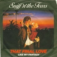 Sniff 'n' the Tears - That Final Love
