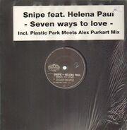 Snipe - Seven Ways To Love