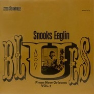 Snooks Eaglin - Blues From New Orleans Vol. 1