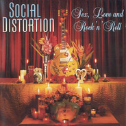 Social Distortion - Sex, Love, And Rock 'n' Roll