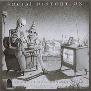 Social Distortion - Mommy's Little Monster