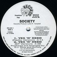 Society - Yes 'N' Deed