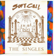 Soft Cell - The Singles