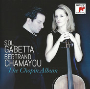 Sol Gabetta , Bertrand Chamayou - The Chopin Album