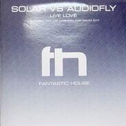 Solar vs Audiofly - Live Love