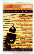 Sold Cut, Space One a.o. - Italian Dance Classics - Down Beat & Soul