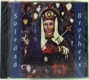 Soledad Brothers - STEAL YOUR SOUL AND DARE YOUR...