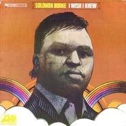 Solomon Burke - I Wish I Knew