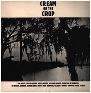 Son House, Willie Brown, a.o. - Cream Of The Crop