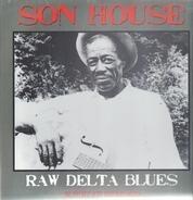 Son House - Raw Delta Blues