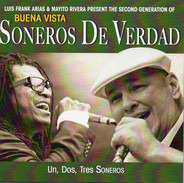 Soneros De Verdad - Un, Dos, Tres Soneros