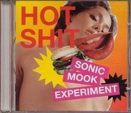 Pink Grease,Whitey,Chrome Hoof,Klang,u.a - Sonic Mook Experiment: Hot Shit