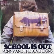 Sonny And The Sovereigns - School Is Out