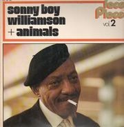 Sonny Boy Williamson - Sonny Boy Williamson & Animals (Faces & Places Vol. 2)