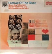 Sonny Boy Williamson, Howlin Wolf, Buddy Guy, Muddy Waters, Willie Dixon - Festival of The Blues