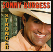 Sonny Burgess - Stronger