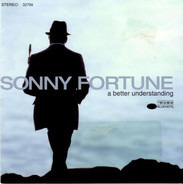 Sonny Fortune - A Better Understanding