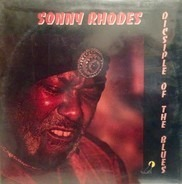 Sonny Rhodes - Disciple of the Blues