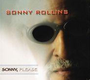 Sonny Rollins - Sonny, Please
