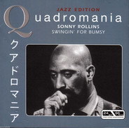Sonny Rollins - Swingin' For Bumsy