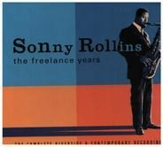 Sonny Rollins - The Freelance Years: The Complete Riverside & Contemporary Recordings