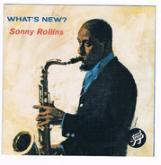 Sonny Rollins - What's New?