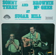 Sonny Terry And Brownie Mc Ghee - At Sugar Hill