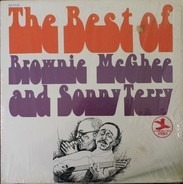 Sonny Terry & Brownie McGhee - The Best Of Brownie McGhee And Sonny Terry