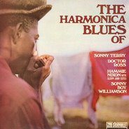Sonny Terry / Doctor Ross / Hammie Nixon With Sleepy John Estes / Sonny Boy Williamson - The Harmonica Blues Of