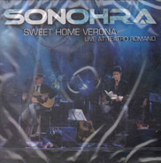Sonohra - Sweet Home Verona (Live At Teatro Romano)