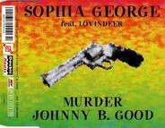 Sophia George Feat. Lloyd Lovindeer - Murder Johnny B. Good