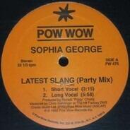 Sophia George - Latest Slang