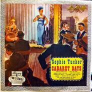 Sophie Tucker - Cabaret Days