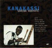 Soriba Kouyaté - Kanakassi