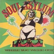Soul Asylum - While You Were Out