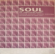Soul Of Switzerland - Home Away From Home