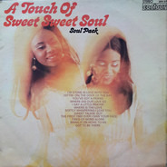 Soul Pack - A Touch Of Sweet Sweet Soul