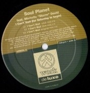 Soul Planet Feat. Michelle 'Storm' David - I Can't Wait (For Saturday To Begin)