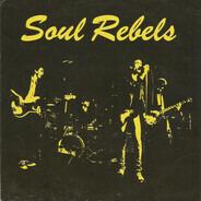 Soul Rebels - Soul Rebel