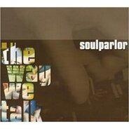 Soul Parlor - The Way We Talk